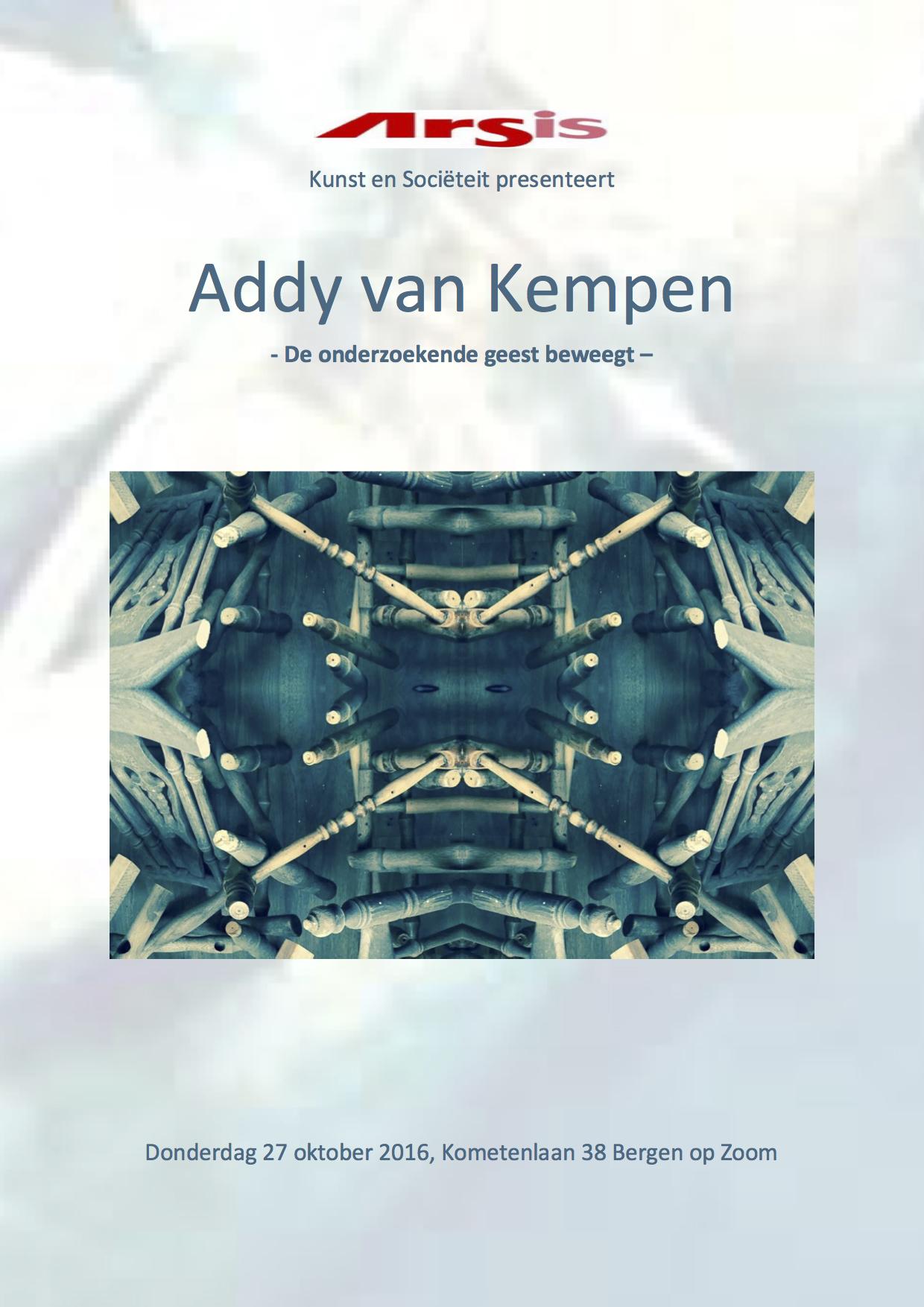 Addy van Kempen <br> presenteert zich bij Arsis