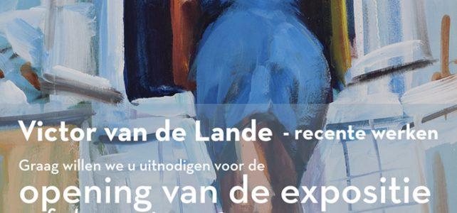 Februari expositie in Galerie Arsis, Victor van de Lande 2-25 februari 2018